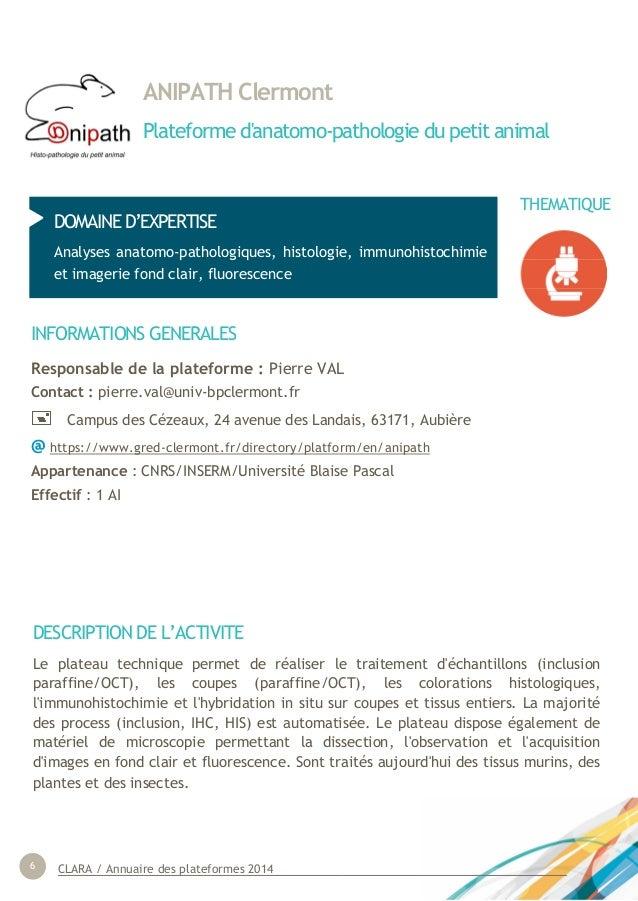 CLARA / Annuaire des plateformes 20146 ANIPATH Clermont Plateforme d'anatomo-pathologie du petit animal DOMAINE D'EXPERTIS...