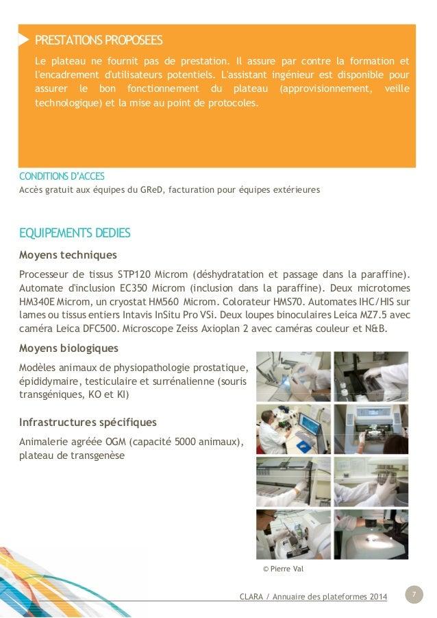 CLARA / Annuaire des plateformes 2014 7 EQUIPEMENTS DEDIES Moyens techniques Processeur de tissus STP120 Microm (déshydrat...