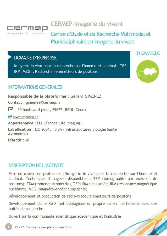 CLARA / Annuaire des plateformes 20148 CERMEP-imagerie du vivant Centre d'Etude et de Recherche Multimodal et Pluridiscipl...