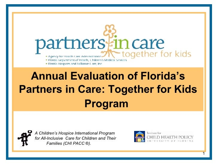 Annual Evaluation of Florida's Partners in Care: Together for Kids Program   A Children's Hospice International Program fo...