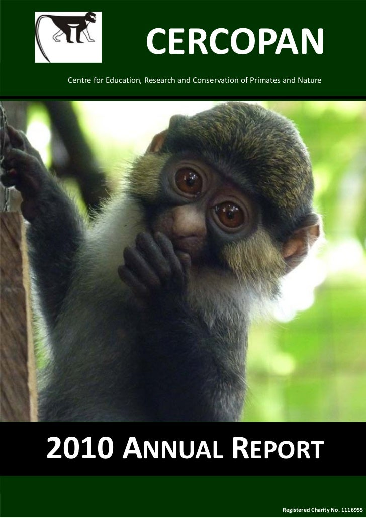 CERCOPAN  Centre for Education, Research and Conservation of Primates and Nature 2010 ANNUAL REPORT                       ...