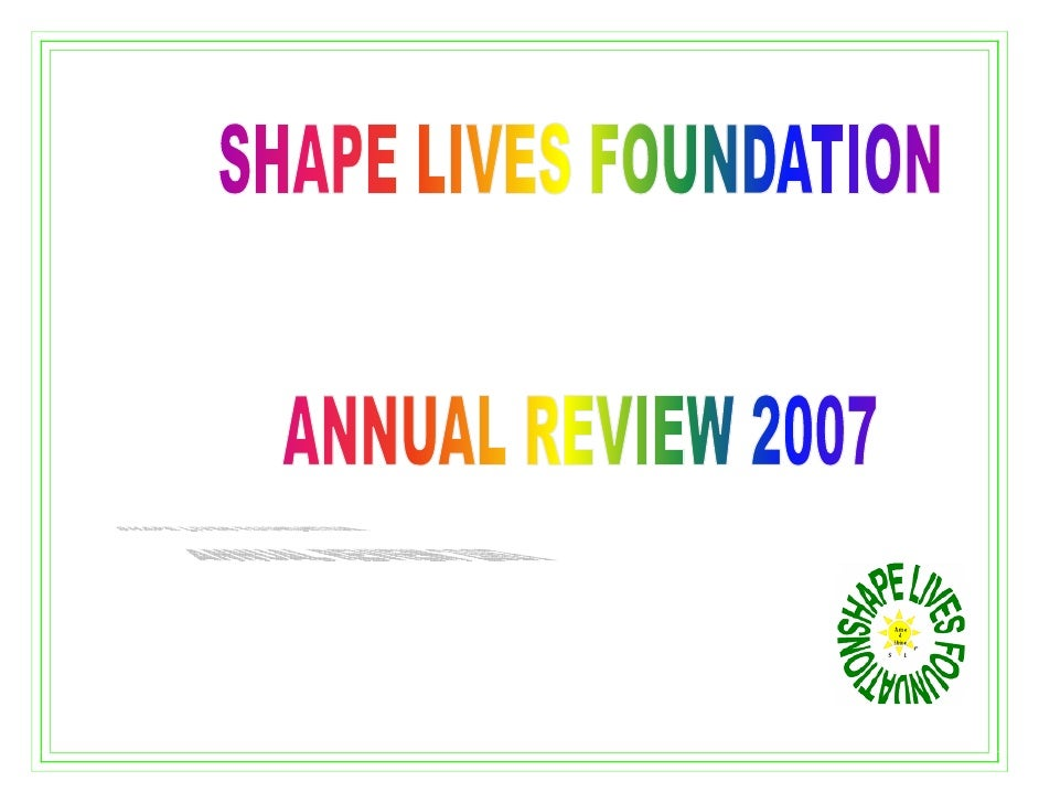 "SHAPE LIVES FOUNDATION                                              ""translating vision into reality""                     ..."