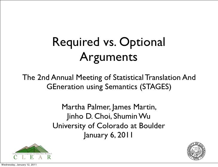 Required vs. Optional                                  Arguments               The 2nd Annual Meeting of Statistical Trans...
