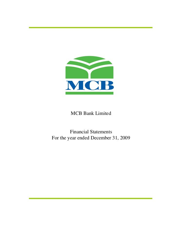 MCB Bank Limited         Financial StatementsFor the year ended December 31, 2009