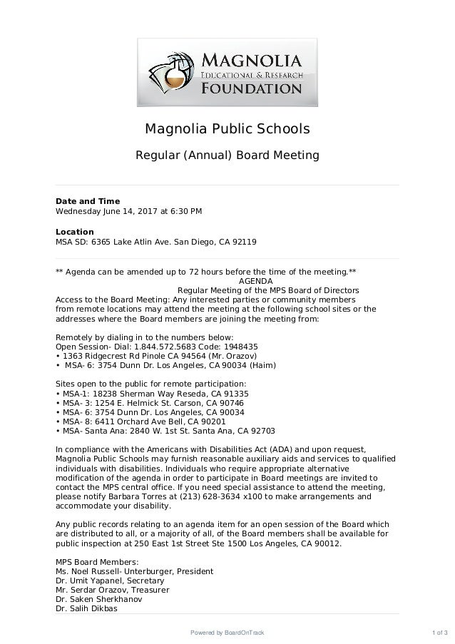 Magnolia Public Schools Regular (Annual) Board Meeting Date and Time Wednesday June 14, 2017 at 6:30 PM Location MSA SD: 6...