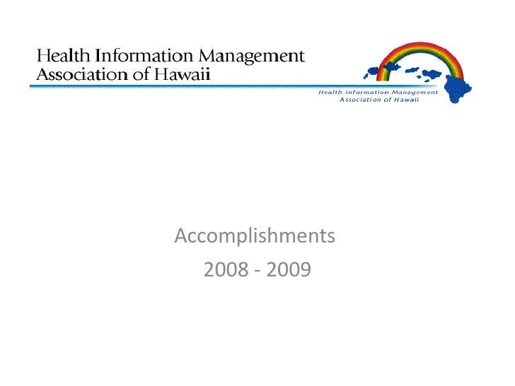Accomplishments  2008 - 2009