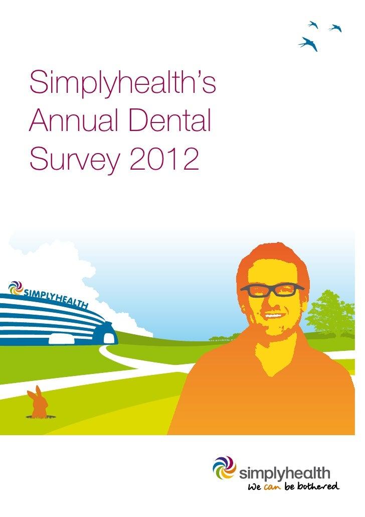 Simplyhealth'sAnnual DentalSurvey 2012