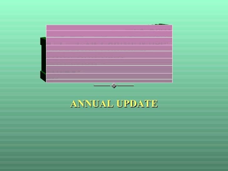 <ul><li>ANNUAL UPDATE </li></ul>