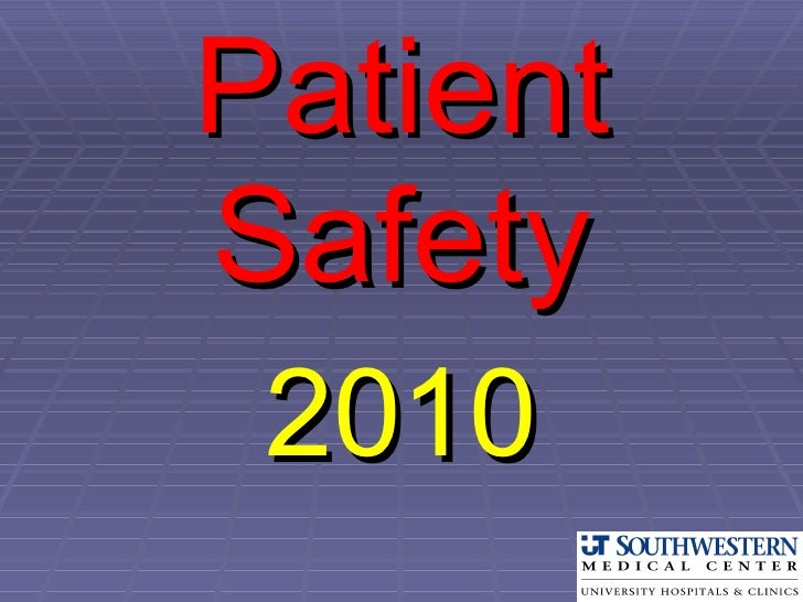Patient Safety 2010