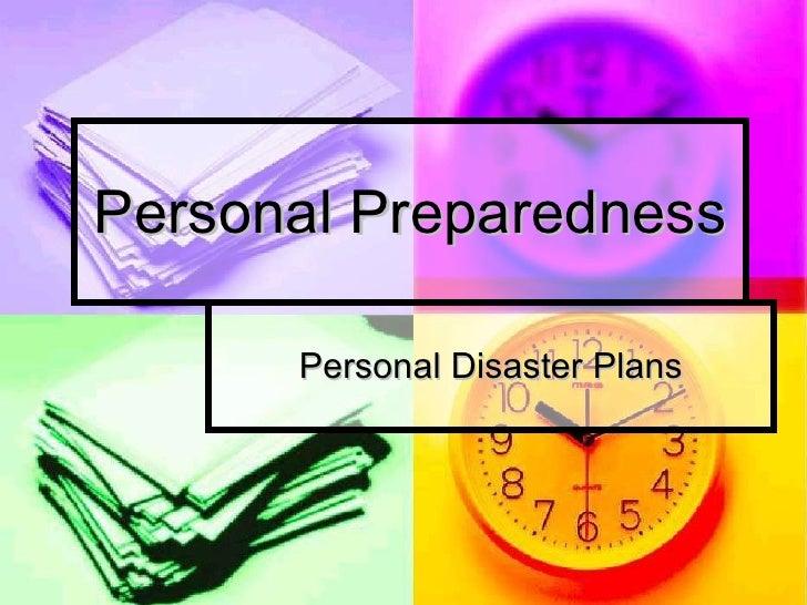 Personal Preparedness Personal Disaster Plans