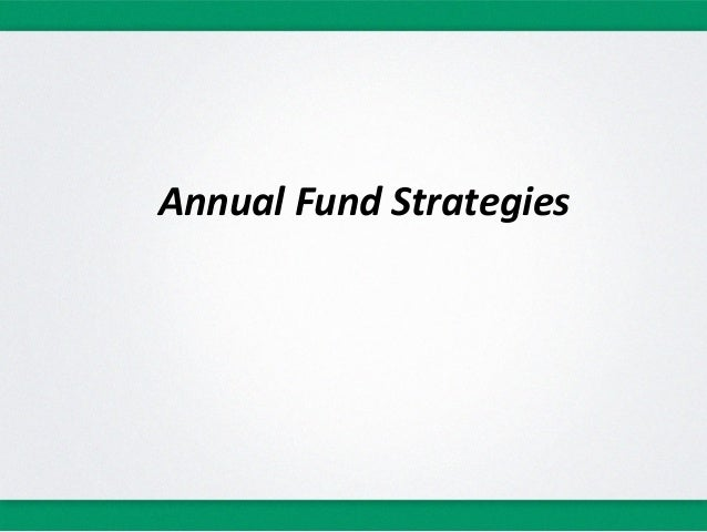 Annual Fund Strategies