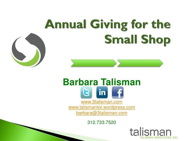 Barbara Talisman       www.3talisman.com  www.talismantol.wordpress.com    barbara@3talisman.com           312.733.7520
