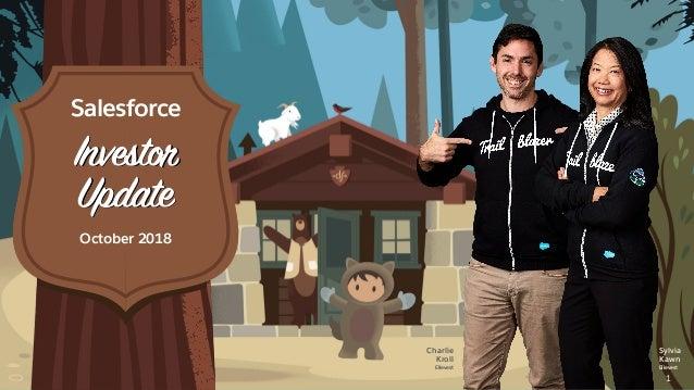 Investor Update October 2018 Charlie Kroll Ellevest Sylvia Kawn Ellevest 1 Salesforce