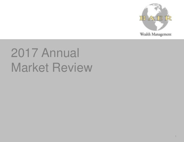 2017 Annual Market Review 1