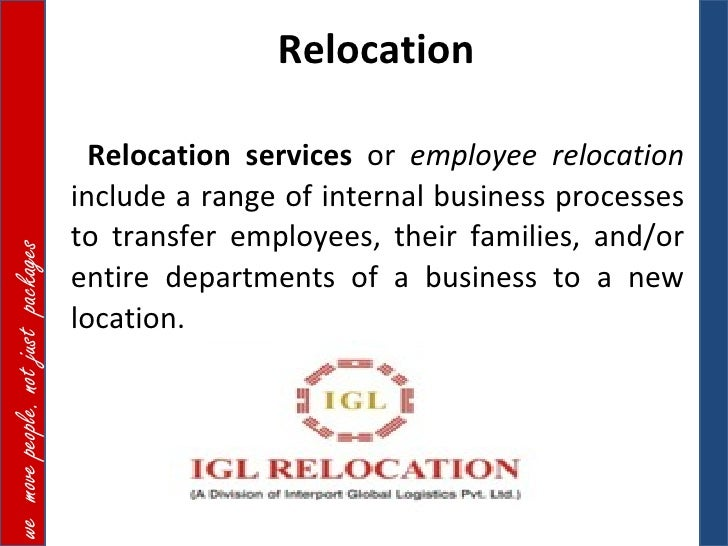 Relocation                                      Relocation services or employee relocation                                ...