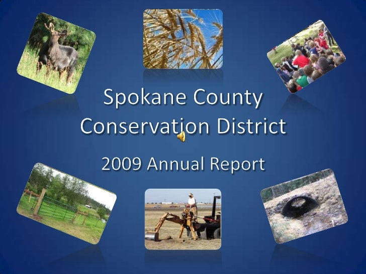 Spokane County Conservation District<br />2009 Annual Report<br />