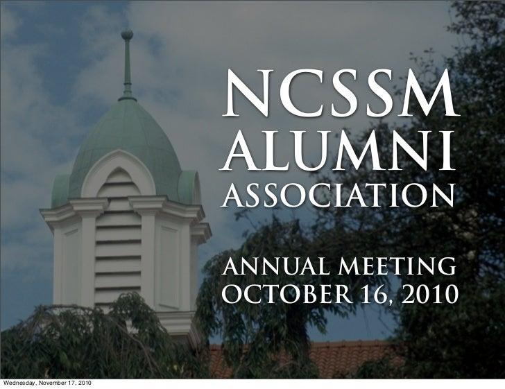 NCSSM                               ALUMNI                               ASSOCIATION                               ANNUAL ...