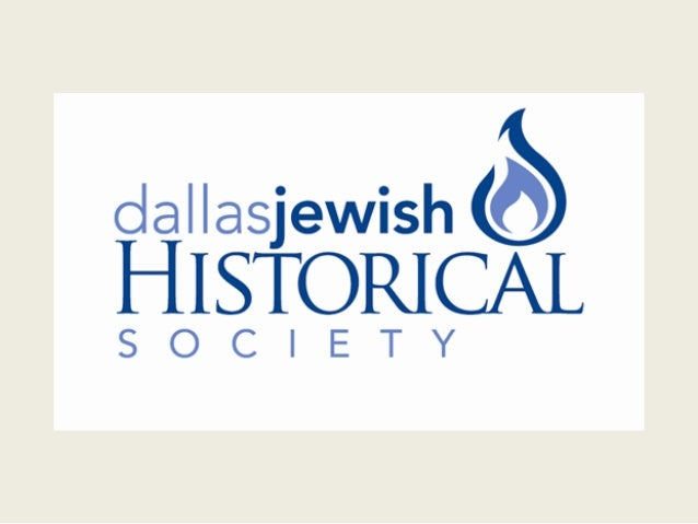 Dallas Jewish Historical Society 2013 Annual Meeting & Installation of Officers