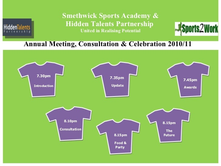 Smethwick Sports Academy & Hidden Talents Partnership  United in Realising Potential 7.35pm  Update 7.45pm Awards 8.10pm C...