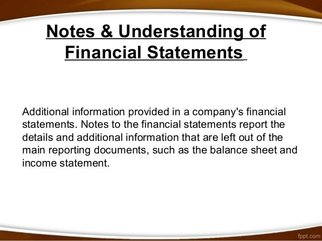 understanding financial reports Reading an annual report reading an annual information about company assumptions that can be critical to a full understanding of the financial statements.