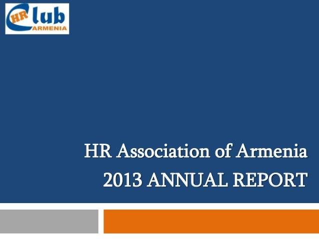 HR Association of Armenia 2013 ANNUAL REPORT