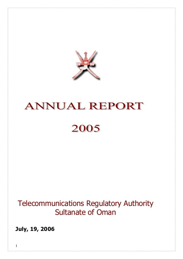 1 Telecommunications Regulatory Authority Sultanate of Oman July, 19, 2006
