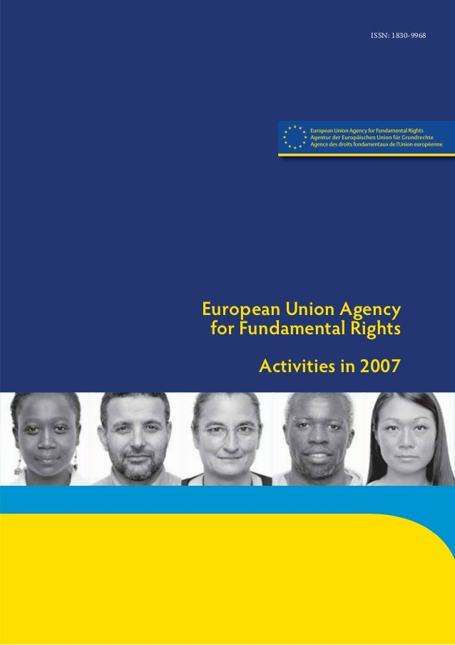 European Union Agency for Fundamental Rights Activities in 2007 ISSN: 1830-9968