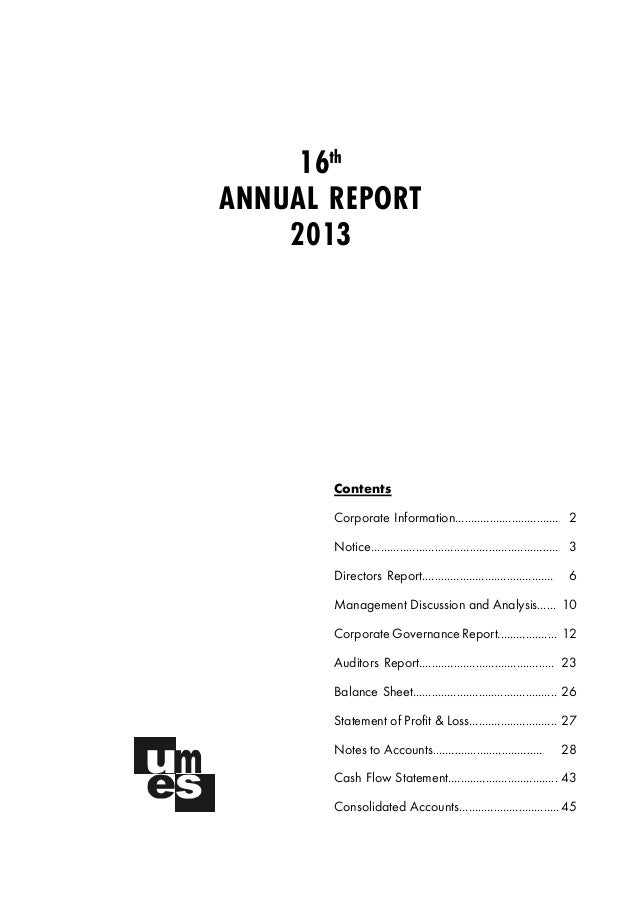 16th ANNUAL REPORT 2013 Contents Corporate Information................................. 2 Notice.............................