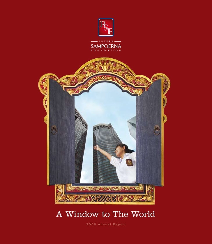 A Window to The World      2009 Annual Report  1
