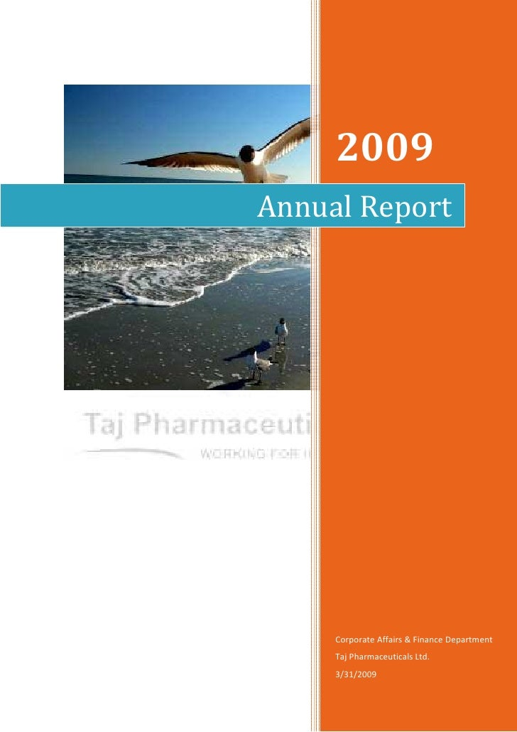 2009Annual Report     Corporate Affairs & Finance Department     Taj Pharmaceuticals Ltd.     3/31/2009