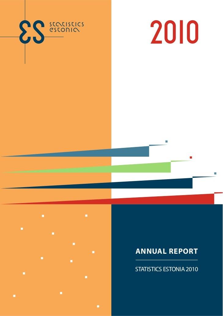ANNUAL REPORTSTATISTICS ESTONIA 2010