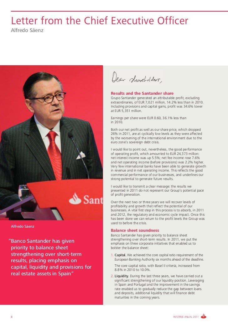 Letter from the Chief Executive Officer Alfredo Sáenz                                         Results and the Santander sh...