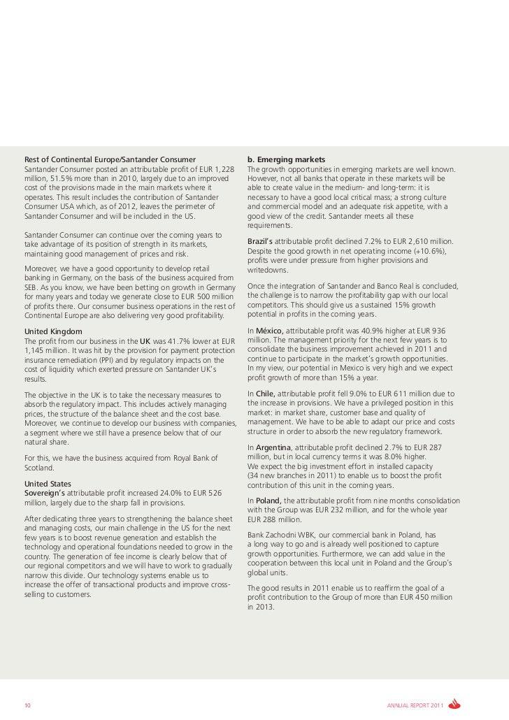 Rest of Continental Europe/Santander Consumer                       b. Emerging marketsSantander Consumer posted an attrib...