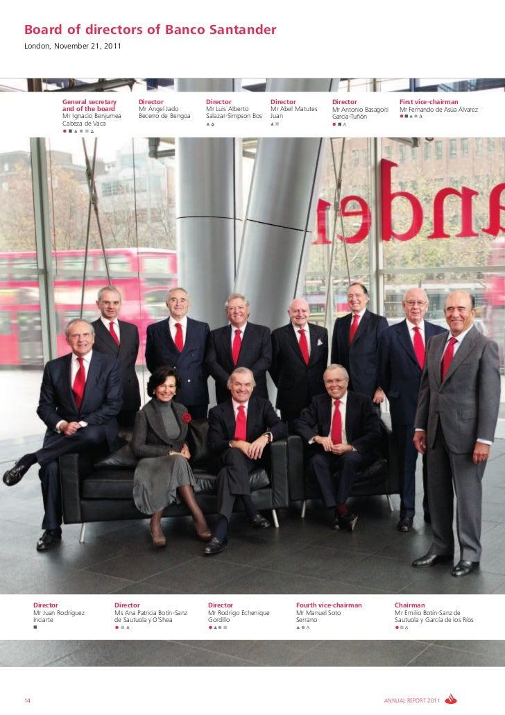 Board of directors of Banco SantanderLondon, November 21, 2011              General secretary       Director             D...