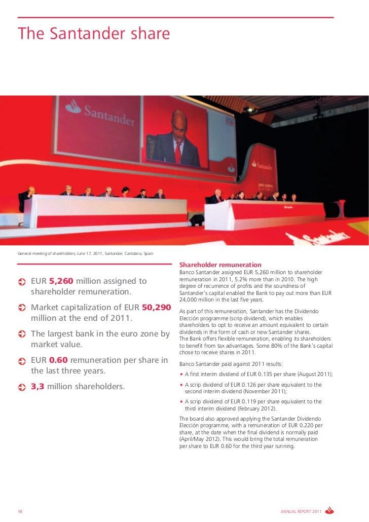 The Santander shareGeneral meeting of shareholders, June 17, 2011, Santander, Cantabria, Spain                            ...