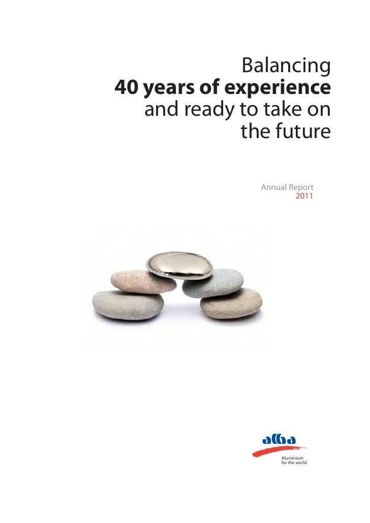 Balancing40 years of experience   and ready to take on             the future               Annual Report                 ...