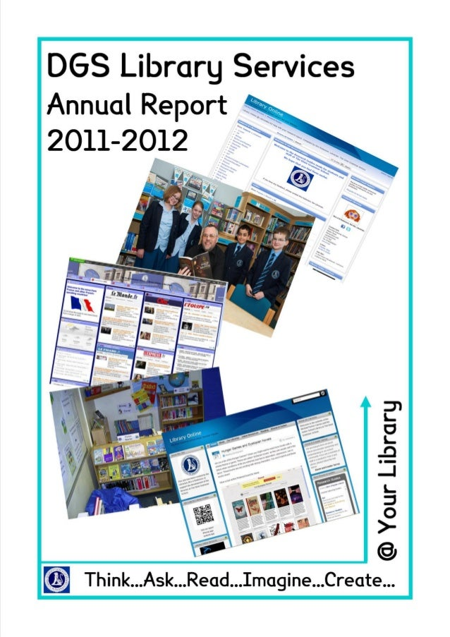 The Dixie Grammar School                                                Library Services Annual Report 2011-2012          ...
