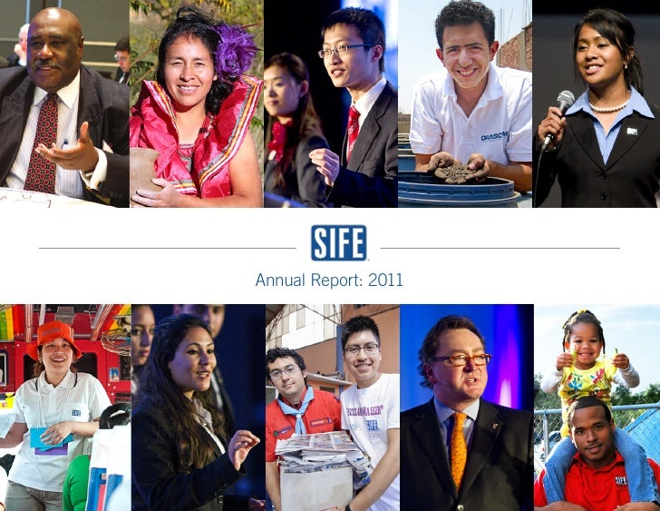 Annual Report: 2011                      SIFE Annual Report: 2011 | 1