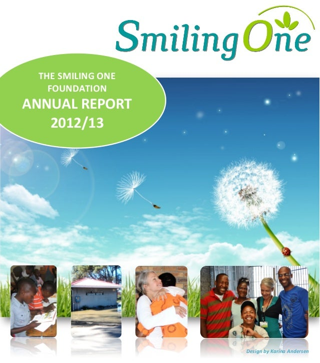 THE	  SMILING	  ONE	  FOUNDATION	  ANNUAL	  REPOR...