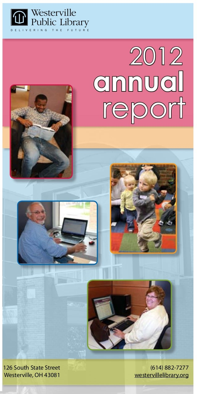 2012                         annual                         report126 South State Street          (614) 882-7277Westervill...