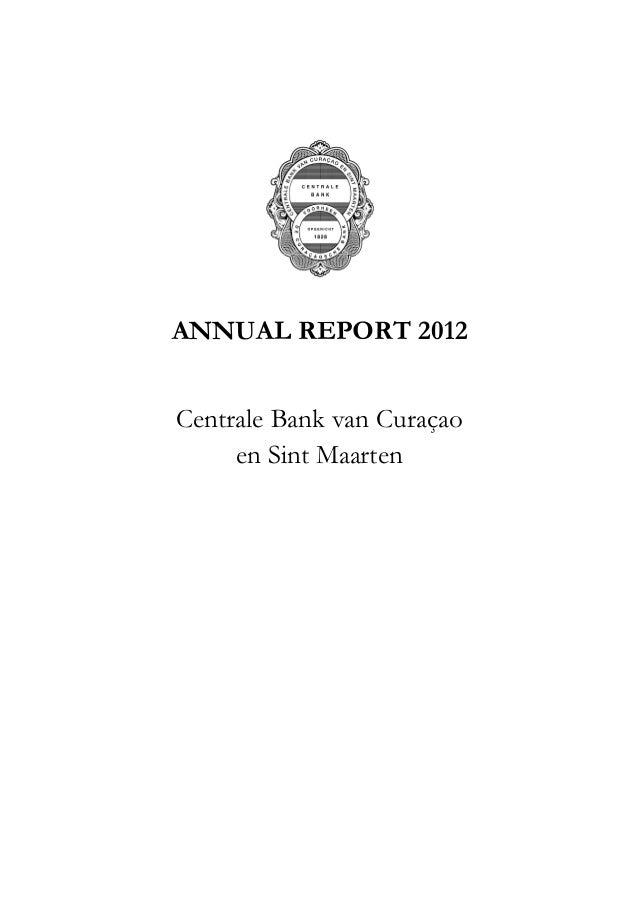 ANNUAL REPORT 2012 Centrale Bank van Curaçao en Sint Maarten