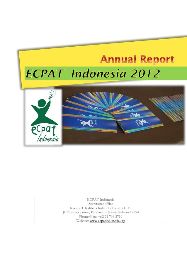 ECPAT Indonesia Secretariat office Komplek Kalibata Indah, Lobi-Lobi U 19 Jl. Rawajati Timur, Pancoran - Jakarta Selatan 1...