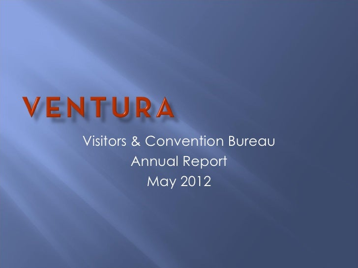 Visitors & Convention Bureau         Annual Report           May 2012