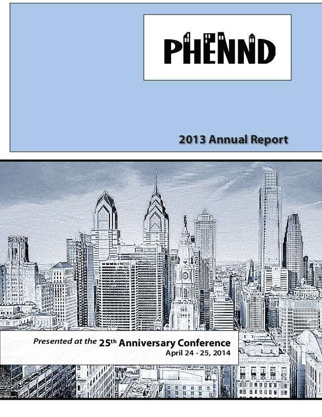 2013 Annual Report Presented at the 25th Anniversary Conference April 24 - 25, 2014