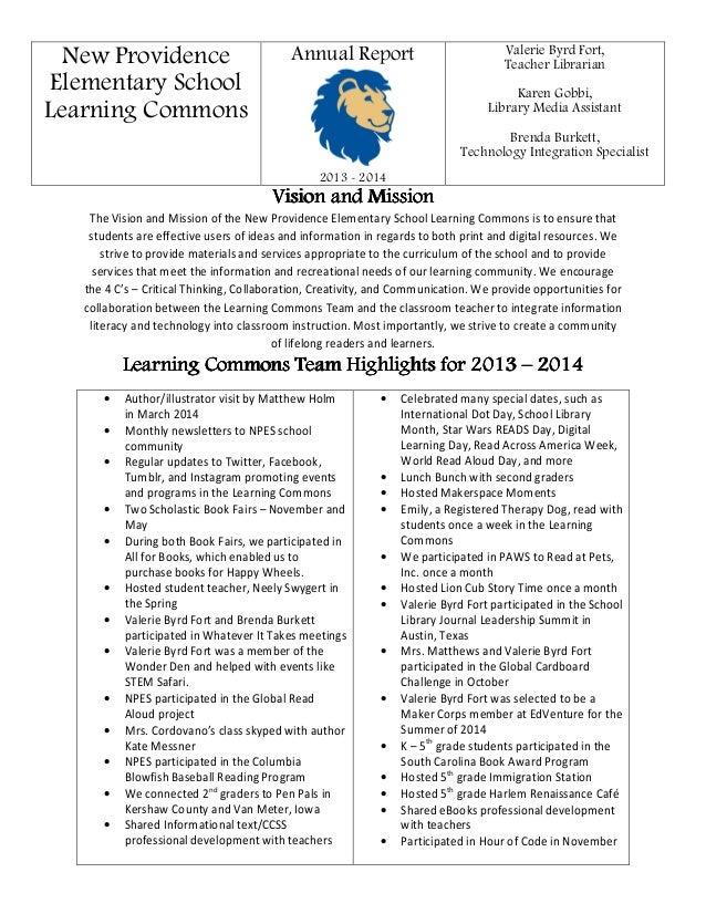 New Providence Elementary School Learning Commons Annual Report 2013 - 2014 Valerie Byrd Fort, Teacher Librarian Karen Gob...
