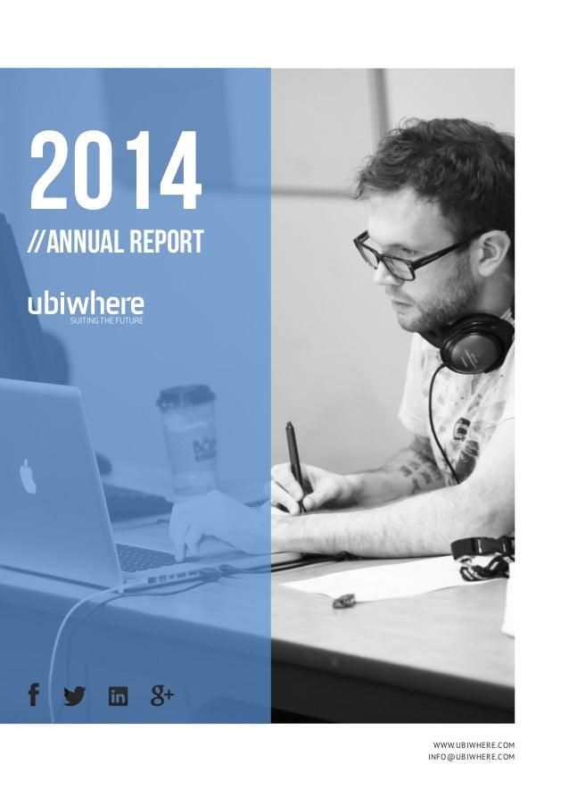 2014//Annual Report www.ubiwhere.com info@ubiwhere.com