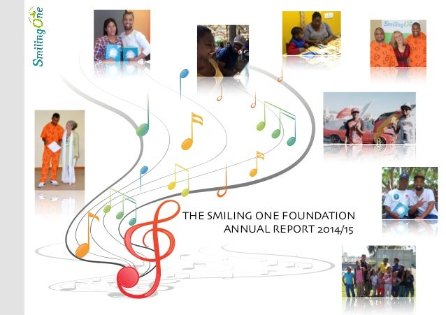 THE SMILING ONE FOUNDATION ANNUAL REPORT 2014/15