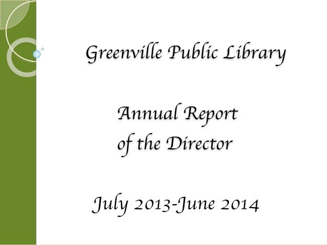 Greenville Public Library  Annual Report  of the Director  July 2013-June 2014