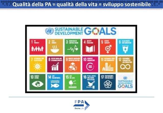 Qualità della PA = qualità della vita = sviluppo sostenibile