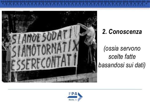 2. Conoscenza (ossia servono scelte fatte basandosi sui dati)